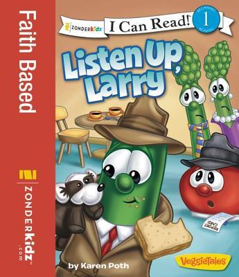 "Image for ""''Listen Up, Larry (I Can Read!  Big Idea Books  VeggieTales)''"""