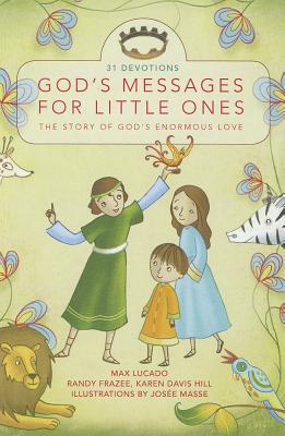 Image for God's Messages for Little Ones: The Story of God's Enormous Love