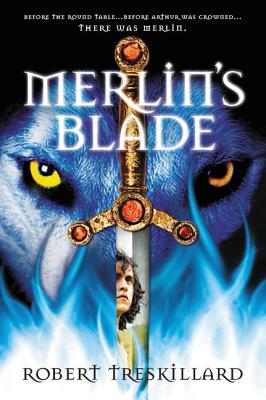 Image for Merlin's Blade (The Merlin Spiral)