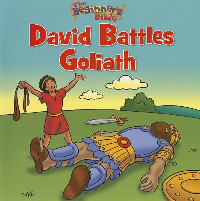Image for David Battles Goliath (The Beginner's Bible)