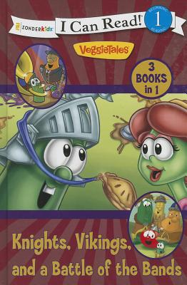 Knights, Vikings, and a Battle of the Bands (I Can Read! / Big Idea Books / VeggieTales), Poth, Karen