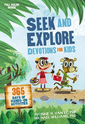 Image for Seek and Explore Devotions for Kids: 365 Days of Hands-On Activities