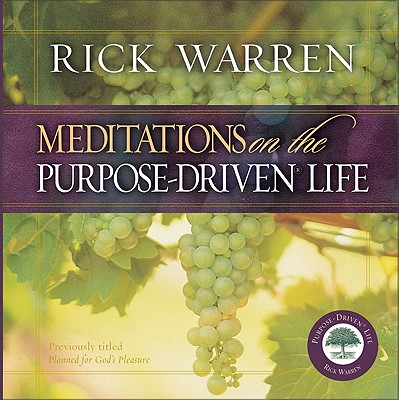 Image for Meditations on the Purpose Driven® Life