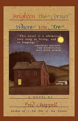 Image for BRIGHTEN THE CORNER WHERE YOU ARE  A Novel