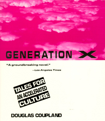 Generation X : Tales for an Accelerated Culture, Coupland, Douglas
