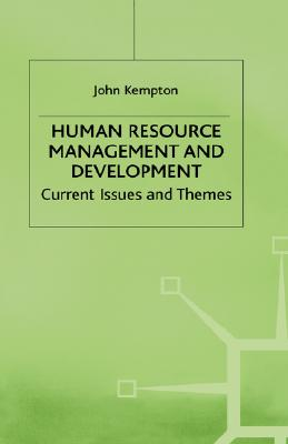 Image for Human Resource Management and Development: Current Issues and Themes