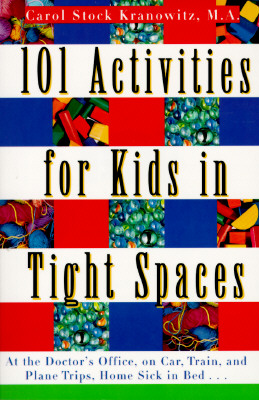 Image for 101 Activities for Kids in Tight Spaces