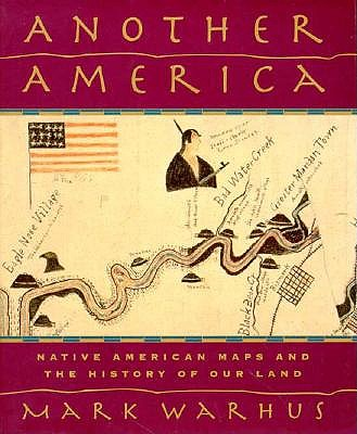 Image for Another America: Native American Maps and the History of Our Land