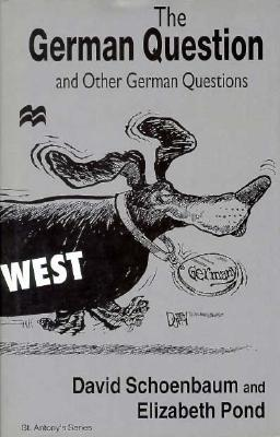 Image for The German Question and Other German Questions (St. Antony's Series)