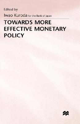 Image for Towards More Effective Monetary Policy