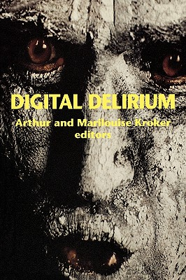 Image for Digital Delirium (Culturetexts)