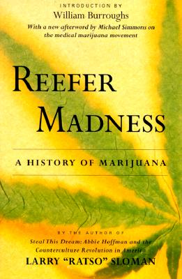Reefer Madness: A History Of Marijuana, Larry Ratso Sloman