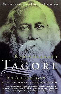 Rabindranath Tagore: An Anthology, Rabindranath Tagore