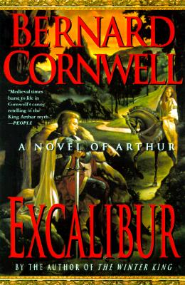 Excalibur (The Warlord Chronicles), Bernard Cornwell