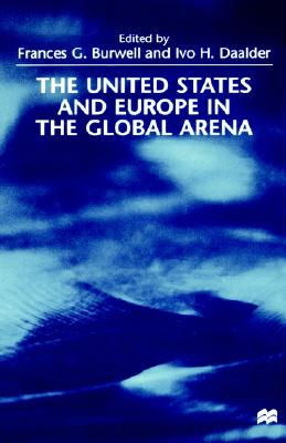 Image for The United States and Europe in the Global Arena