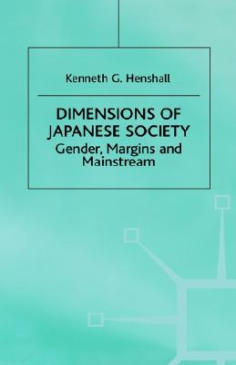 Image for Dimensions of Japanese Society: Gender, Margins and Mainstream