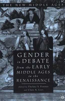 Image for Gender in Debate From the Early Middle Ages to the Renaissance (The New Middle Ages)