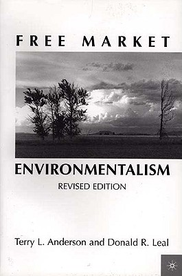 Image for Free Market Environmentalism Revised Edition