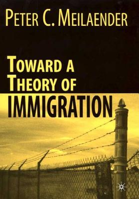 Image for Toward a Theory of Immigration