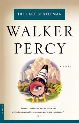 Last Gentleman, WALKER PERCY