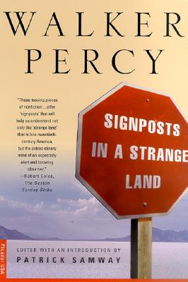 Signposts in a Strange Land: Essays, WALKER PERCY