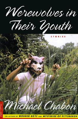 Image for Werewolves in Their Youth : Stories