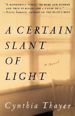 Image for A Certain Slant of Light: A Novel