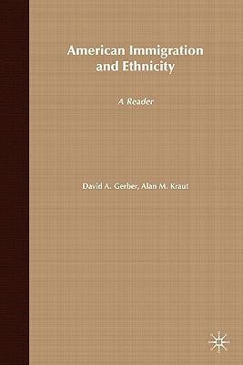 Image for American Immigration and Ethnicity: A Reader