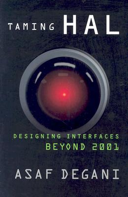 Image for Taming HAL: Designing Interfaces Beyond 2001