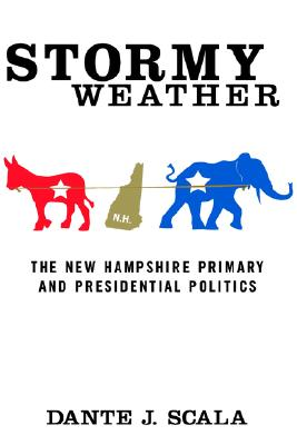 Image for Stormy Weather: The New Hampshire Primary and Presidential Politics