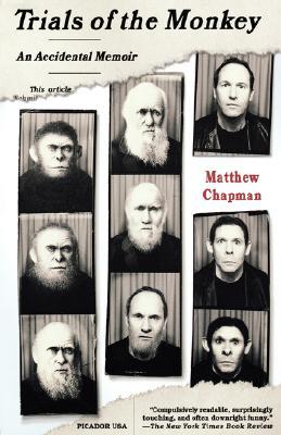 Trials of the Monkey: An Accidental Memoir, Chapman, Matthew