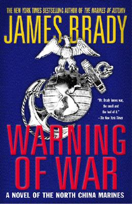 Image for Warning of War: A Novel of the North China Marines