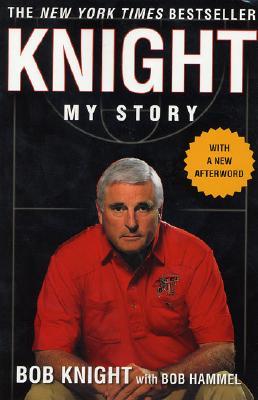 Knight: My Story, Bob Knight, Bob Hammel