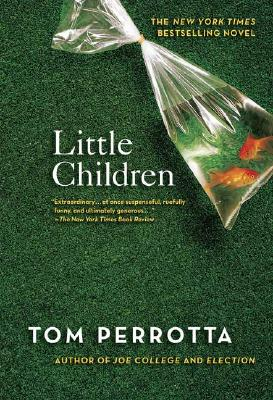 Little Children: A Novel, Perrotta, Tom