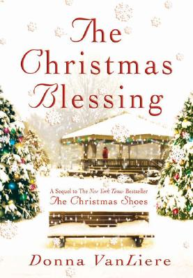 Image for The Christmas Blessing (Christmas Hope Series #2)