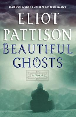Beautiful Ghosts: A Novel (Inspector Shan Tao Yun), Pattison, Eliot