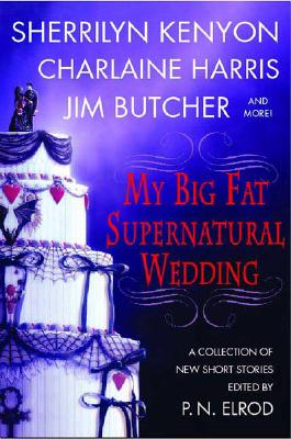 Image for My Big Fat Supernatural Wedding