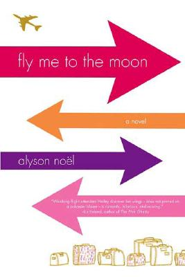Fly Me to the Moon, Noel, Alyson