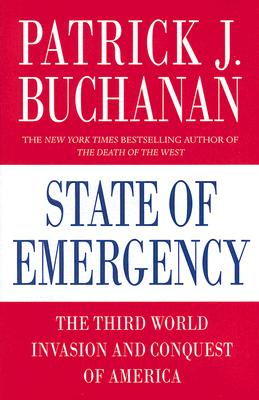 Image for State of Emergency: The Third World Invasion and Conquest of America
