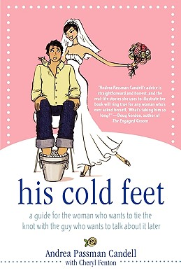 Image for HIS COLD FEET : A SURVIVOR'S GUIDE FOR T