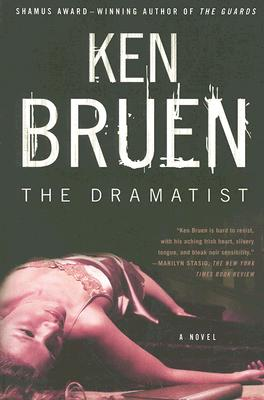 The Dramatist: A Novel, Bruen, Ken