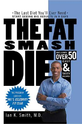 Image for The Fat Smash Diet: The Last Diet You'll Ever Need
