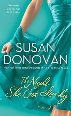 The Night She Got Lucky, Susan Donovan