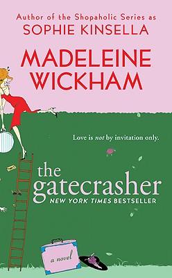 The Gatecrasher, Madeleine Wickham