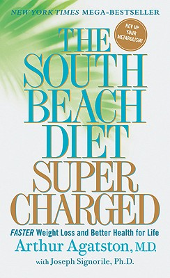 Image for THE SOUTH BEACH DIET SUPERCHARGED  Faster Weight Loss and Better Health for Life
