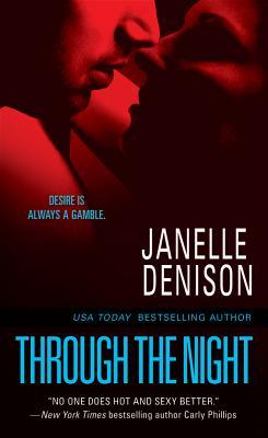 Through the Night, Denison, Janelle