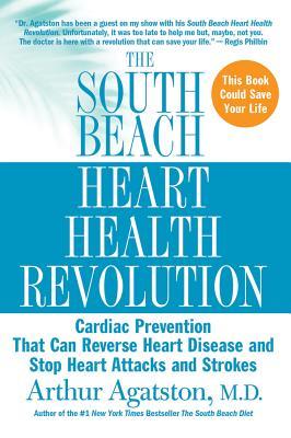 Image for SOUTH BEACH HEART HEALTH REVOLUTION : CA