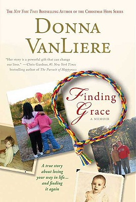 Image for Finding Grace: A True Story About Losing Your Way In Life...And Finding It Again
