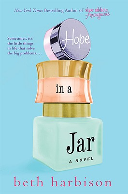 Hope in a Jar, Beth Harbison