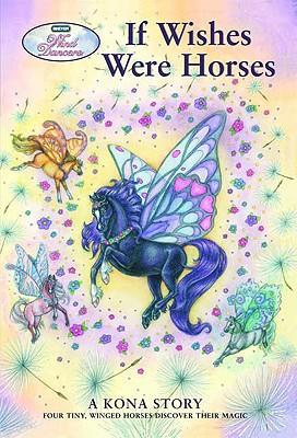 If Wishes Were Horses (Wind Dancers #1) (Breyer Wind Dancers), Sibley Miller